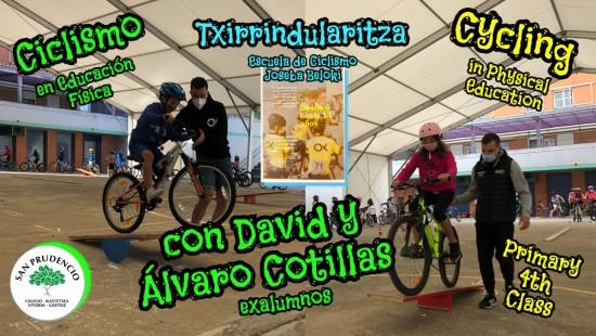 CICLISMO EN EDUCACIÓN FÍSICA CON LOS EXALUMNOS DAVID Y ÁLVARO COTILLAS