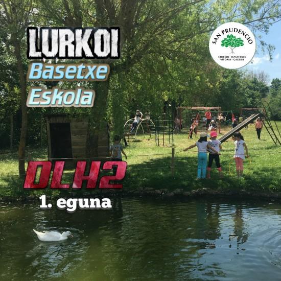 Los de DLH2 en Lurkoi Basetxe Eskola. Primer Día