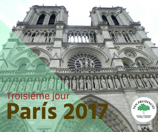 París 2017. Tercer día