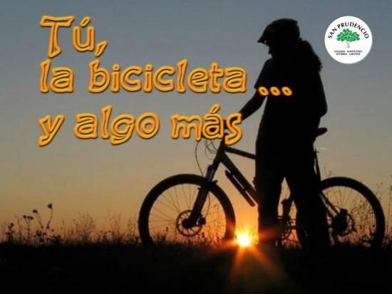 Tú, la bicicleta ...y algo más.